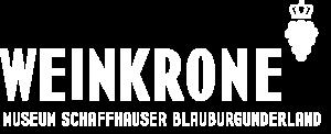 Weinkrone, Museum des Schaffhauser Blauburgunderlandes